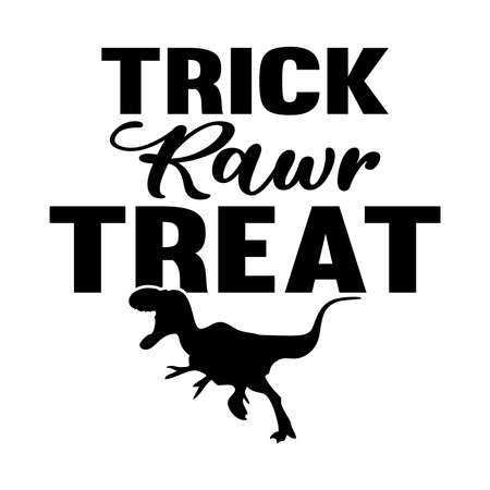 Trick Rawr Treat. Typography Lettering Design, Vector Illustration