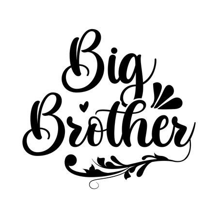 Big Brother. Typography Vintage Design, Vector Illustration
