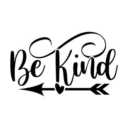 Be Kind. Typography Lettering Design, Vector Illustration