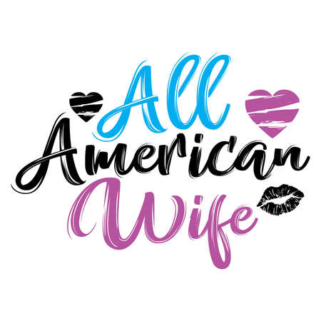 all american wife, american culture, girls quotes