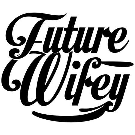 future wifey, get married t shirt Ilustración de vector