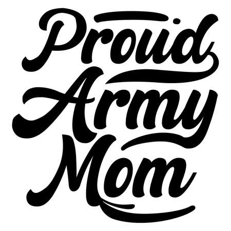 proud army mom, celebration mother day design