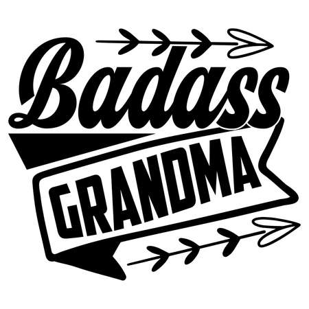 badass grandma, funny mom gift idea
