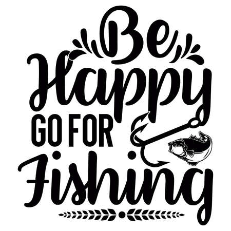 be happy go for fishing, fresh water, best fish