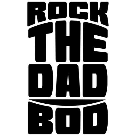 rock the dad bod, happy fathers day t shirt design, motivational quote Vetores