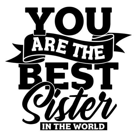 you are the best sister in the world, love sister, friendship day saying