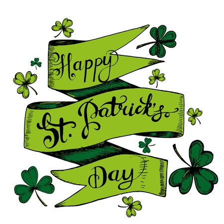 Vector hand drawn gdreeting card with clovers, shamrocks.For St. Patricks Day decoration. Hand written text Happy St. Patricks Day!