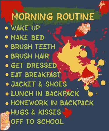 Pupil's morning routine. Back to school theme. A beautifully designed daily schedule for school-age children, with abstract spots of paint, autumn leaves.