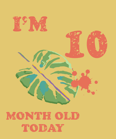 Vector baby milestone card for girl or boy.Today Im 10  month old. Illustration of a palm leaves. Illustration