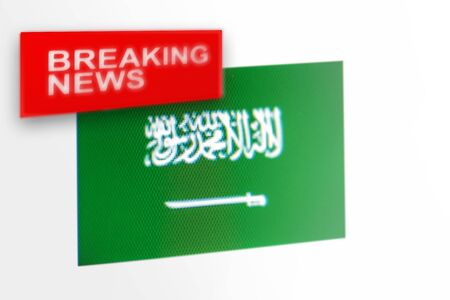 Breaking news, Saudi Arabia country's flag and the inscription news, concept for news feeds about the country