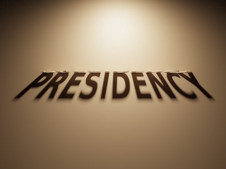 A 3D Rendering of the Shadow of an upside down text that reads Presidency. Stock Photo