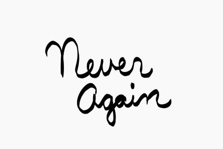 Never again written in black