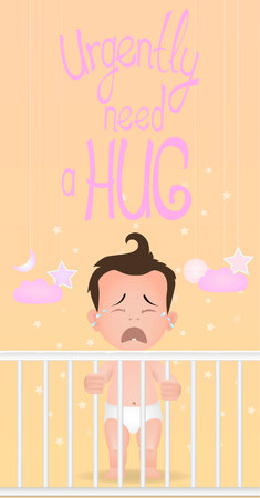 Crying standing baby boy is in the crib need a hug. Flat design. Lettering