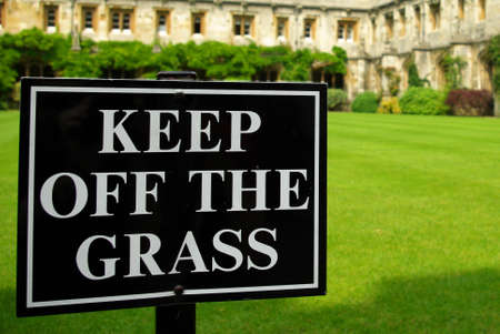 inhibit: Keep of the grass sign in a college in Oxford 2
