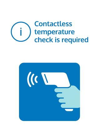 Contactless temperature check is required. Notice to check body temperature through a contactless thermometer. Check fever before enter. Information graphic poster. Covid-19 prevention vector design.