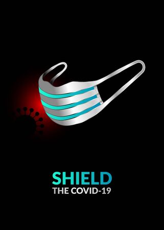 Shield the Covid-19. New Coronavirus prevention poster design. Wear a face mask to protect yourself against the new coronavirus. Protect yourself and others from getting sick. Covid-19 pandemic. Illusztráció