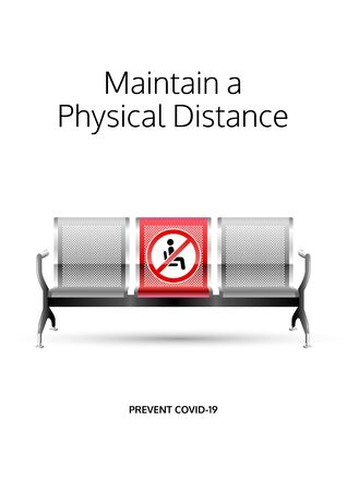 Maintain a physical distance poster. Covid-19 prevention design. Social distancing message for public waiting areas. Stainless steel perforated bench chair. Airport waiting chair. Lounge seat message. Illustration