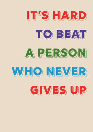 Inspirational Saying Poster. Colorful motivational text. Rainbow colors and beige background. Don't give up