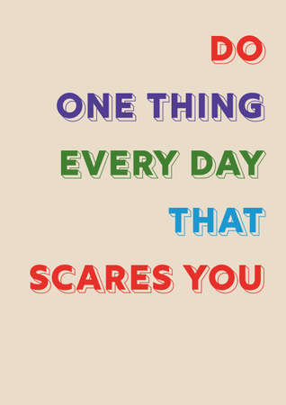 Colourful motivational text on beige background. do thing that scares you. inspirational saying