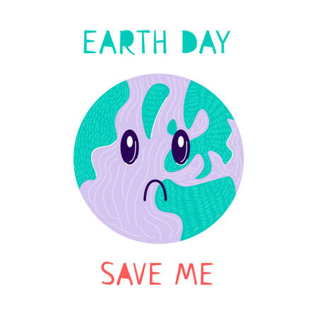 Sad planet on earth day. Save me text. Ecology problem. Nature care