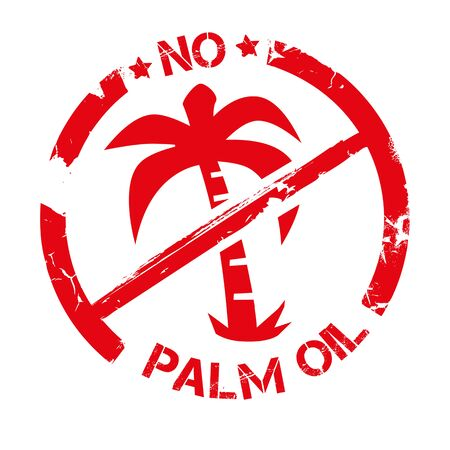 No Palm Oil - simple vector grunge stamp for labeling. Vector  label for healthy food or cosmetic product package