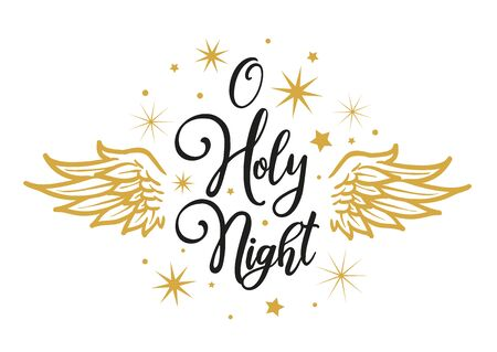 O Holy Night - Greeting Card. Black letters on White Background with with golden Wings and stars Vector Illustration