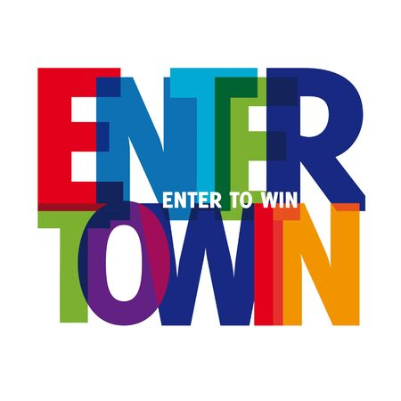 Enter to win Vector illustration letters banner, colorful badge illustration on white background