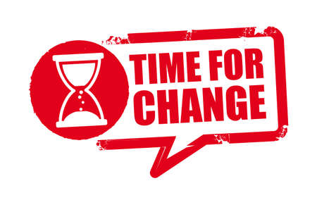 time for change Motivating and inspiring slogan, speech or phrase. Vector illustration