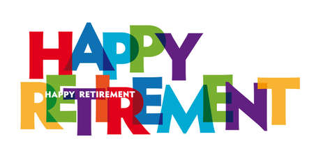 Happy Retirement Vector illustration letters banner, colorful badge illustration on white background