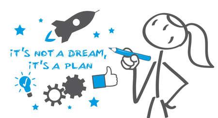 It's not a dream, it's a plan - vector illustration concept Vector Illustration