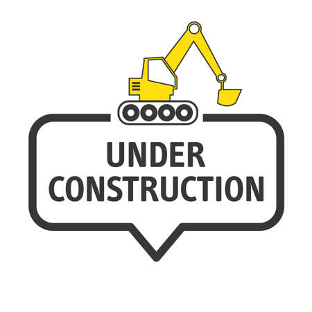 under construction - speech bubble icon. Vector illustration concept. Isolated on white background