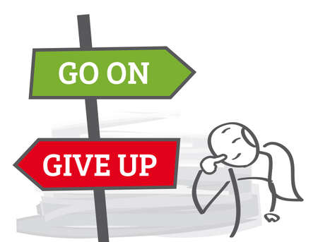 go on or give up - motivation phrase vector illustration concept on white background
