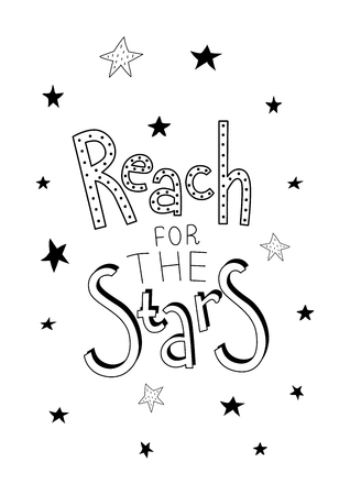 Reach for the stars, lettering phase. Poster for a nursery.