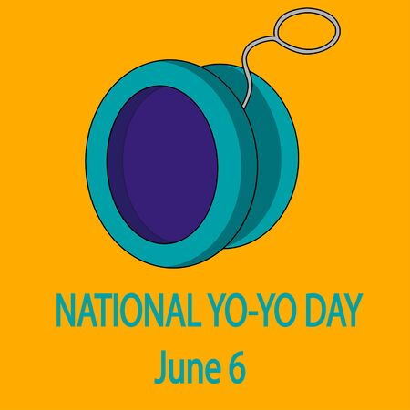 National Yo-Yo Day. June 6. stock vector poster illustration