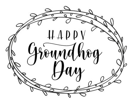 Celebration lettering with phrase happy groundhog day. Black text isolated on white background. For poster, invitation, greeting card, flyer, advertising, web design. Vector stock illustration.