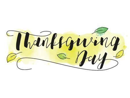 Thanksgiving Calligraphy Text. Vector stock illustration. Lettering with green leaf 向量圖像