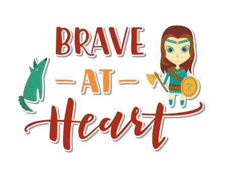 Viking cartoon character. Brave at heart Lettering. Vector illustration. Post card.