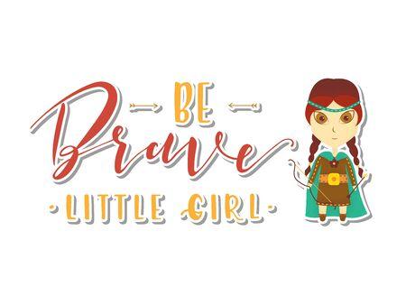 Viking cartoon character. Be Brave Little Girl Lettering. Vector illustration. Post card. Ilustrace