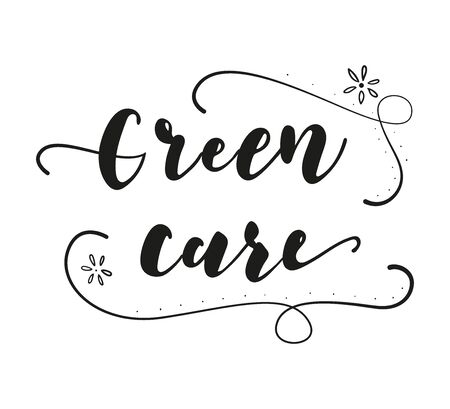 Green care lettering. Alternative medicine. Hand drawn illustration.