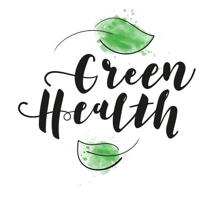 Green health lettering. Alternative medicine. Hand drawn illustration.
