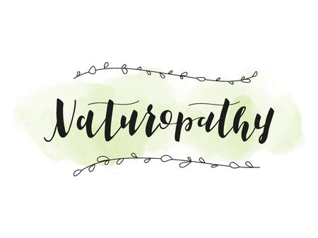 Naturopathy lettering. Alternative medicine. Hand drawn illustration. Ilustração