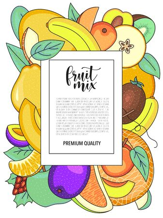 Vector background with fruits, whole and pieces. Vector stock illustration isolated on white background. Card design for greengrocery. Product information and lettering