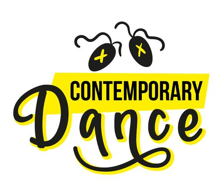Contemporary Dance - lettering sign with pointe shoes isolated on white background. Vector stock illustration for photo overlays, greeting card or t-shirt print, poster design, logo.