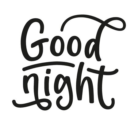 Good night. Vector stock illustration. Black text isolated on white background.