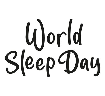 World Sleep Day. Black text isolated on white background. Vector stock illustration.