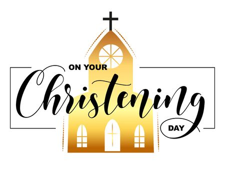 On your Christening Day. Black text and sgksr silhouette isolated on white background. Vector stock illustration. Welcome to the Christian world. Baptism lettering.