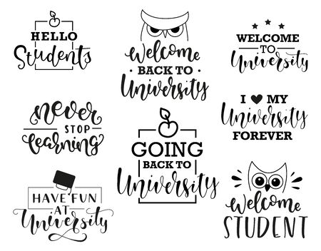 Welcome to university. Set for students. Vector stock illustration isolated on white background. Hand writing words for social media, banner, poster, prints, sticker, t-shirt