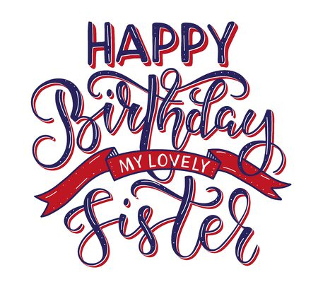 Happy Birthday Sister colored black text with ribbon isolated on white background - vector stock illustration. Congratulation for sister, calligraphy for posters - photo overlays, greeting card, t-shirt print