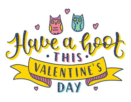 St Valentines Day The 14th of February fun lettering. The trend colored calligraphy with two owls and ribbon. Text isolated on white background. Vector stock illustration.