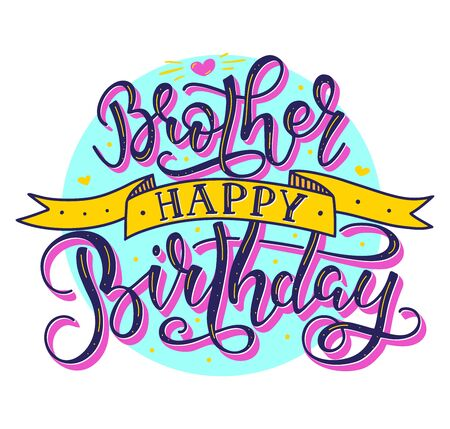 Brother Happy Birthday colored text with ribbon, vector stock illustration. Hand drawn calligraphy isolated on white background